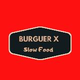 Burguer-X Slow Food