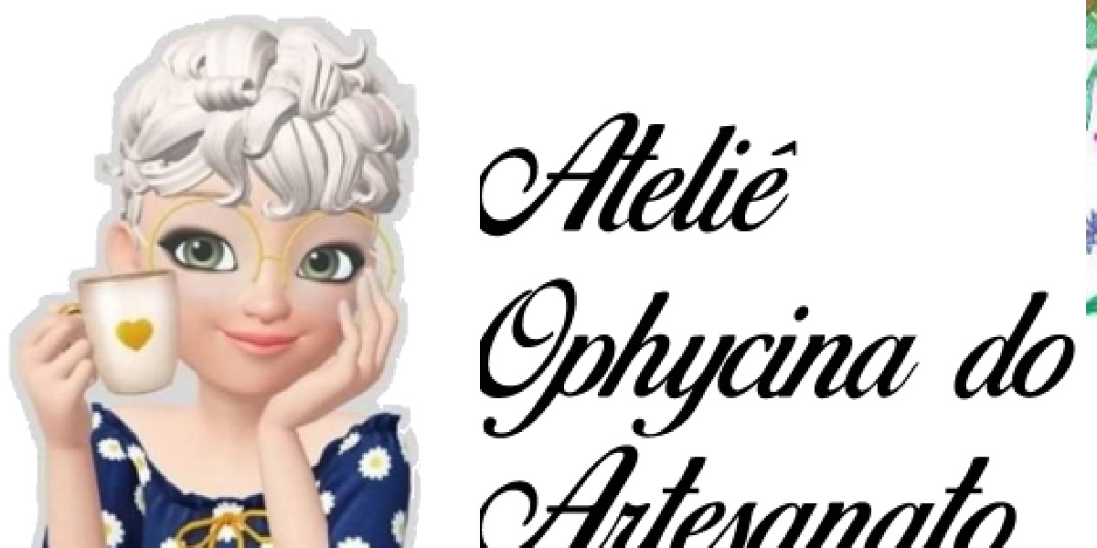 Ateliê Ophycina Do Artesanato