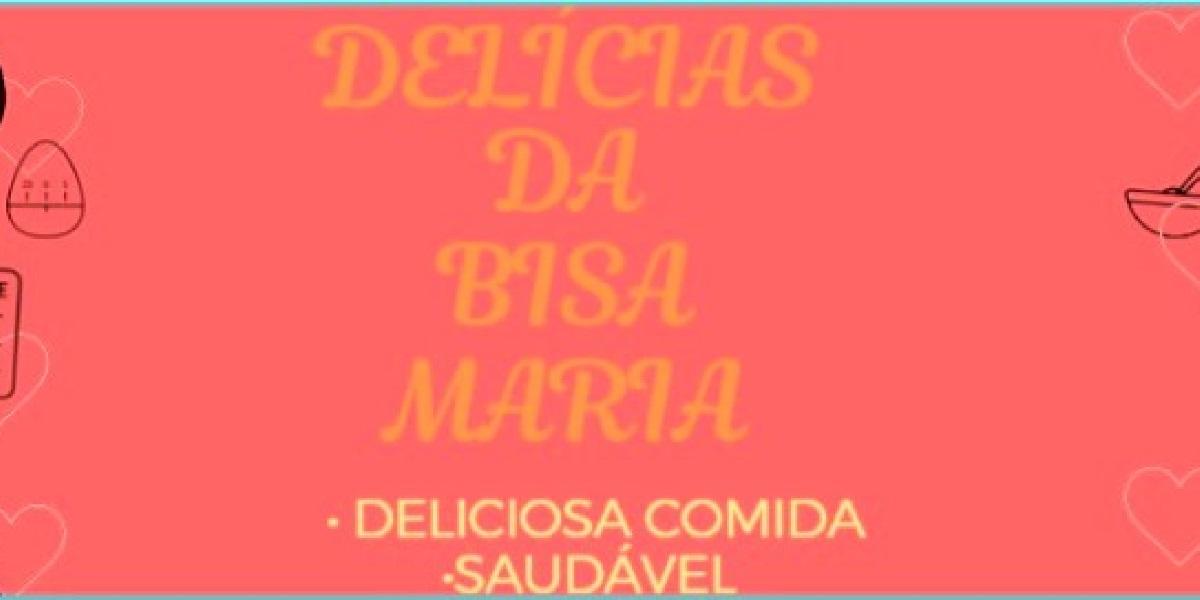 Delicias Da Bisa Maria