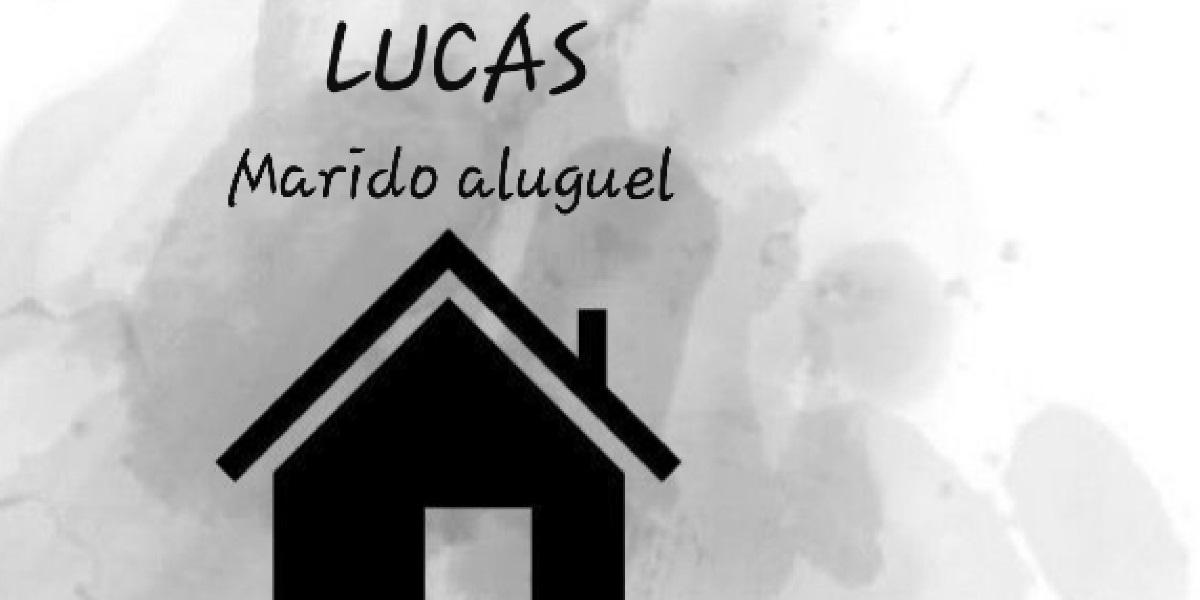 Lucas Marido De Aluguel